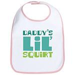 Daddy's Lil' Squirt Bib