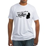"""""""Never Call Me Kitten"""" Fitted T-Shirt"""