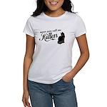 """""""Never Call Me Kitten"""" Women's T-Shirt"""
