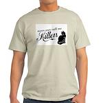 """""""Never Call Me Kitten"""" Light T-Shirt"""