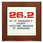 26.2 - If It Doesn't Hurt Framed Tile