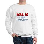 26.2 - If It Doesn't Hurt Sweatshirt