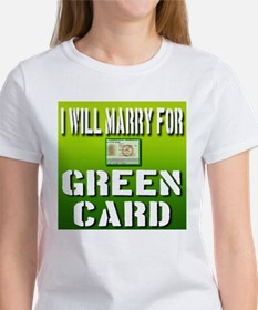 I Will Marry For Green Card Tee