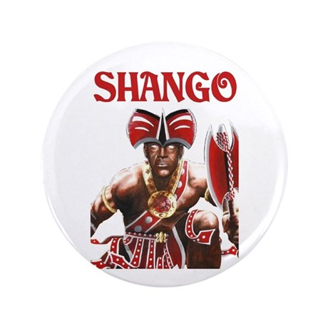 """NEW!!! SHANGO CLOSE-UP 3.5"""" Button (100 pack)"""