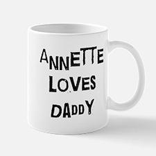 Annette loves daddy Mug