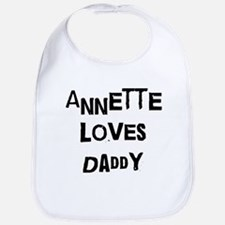 Annette loves daddy Bib