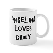 Angelina loves daddy Mug