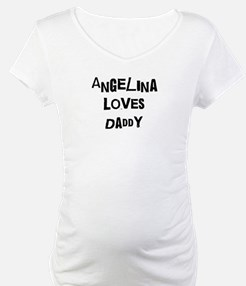 Angelina loves daddy Shirt