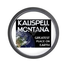 kalispell montana - greatest place on earth Wall C