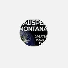 kalispell montana - greatest place on earth Mini B