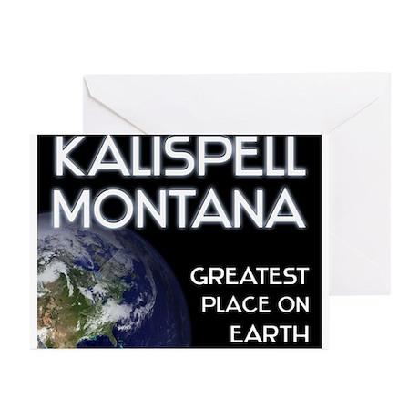 kalispell montana - greatest place on earth Greeti