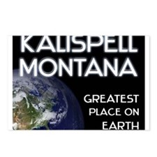 kalispell montana - greatest place on earth Postca