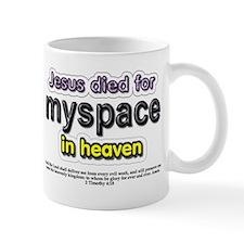 Jesus Died for myspace in Hea Mug