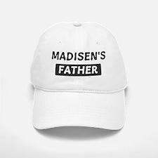 Madisens Father Baseball Baseball Cap