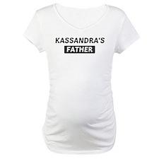 Kassandras Father Shirt