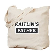 Kaitlins Father Tote Bag