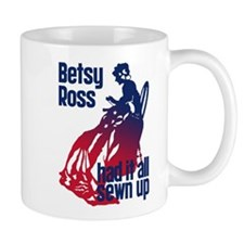 Betsy Ross Had It All Sewn Up Mug