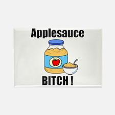 Applesauce Bitch Rectangle Magnet