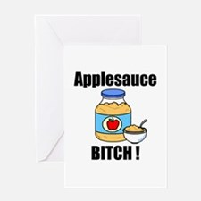 Applesauce Bitch Greeting Card