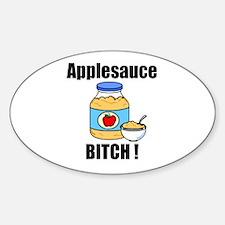 Applesauce Bitch Oval Decal