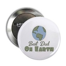 """Best Dad On Earth 2.25"""" Button (100 pack)"""