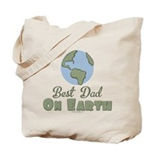 Best Dad On Earth Tote Bag