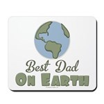 Best Dad On Earth Mousepad