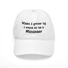Be A Minister Baseball Cap