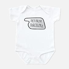 He's from Barcelona Infant Bodysuit
