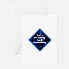 4th Dimensionally Greeting Card