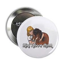 """Mini Horse Mom 2.25"""" Button"""