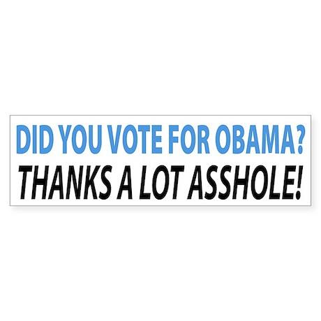 Did You Vote For Obama Bumper Sticker
