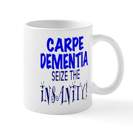 Carpe Dementia Mug