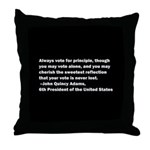 John Quincy Adams Quote Throw Pillow