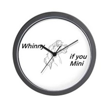 Whinny if you Mini Wall Clock