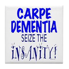 Carpe Dementia Tile Coaster