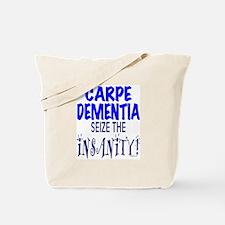 Carpe Dementia Tote Bag