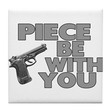 Piece Be With You Tile Coaster