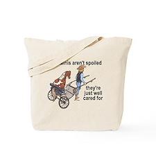 Minis Aren't Spoiled Tote Bag