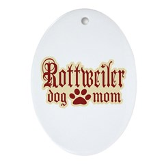 Rottweiler Mom Ornament (Oval)