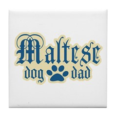 Maltese Dad Tile Coaster