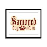 Samoyed Mom Framed Panel Print
