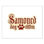 Samoyed Mom Small Poster
