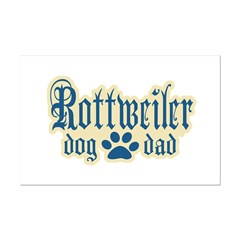 Rottweiler Dad Posters