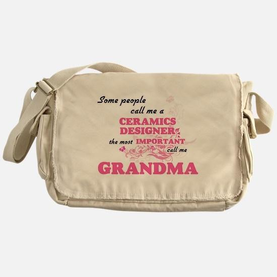 Some call me a Ceramics Designer, th Messenger Bag