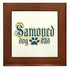 Samoyed Dad Framed Tile