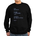 """U Guys Making Out?"" Sweatshirt (dark)"