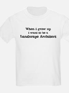 Be A Landscape Architect Kids T-Shirt