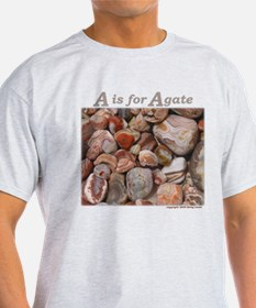 """A is for Agate"" T-Shirt"