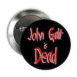 John Galt is Dead Button